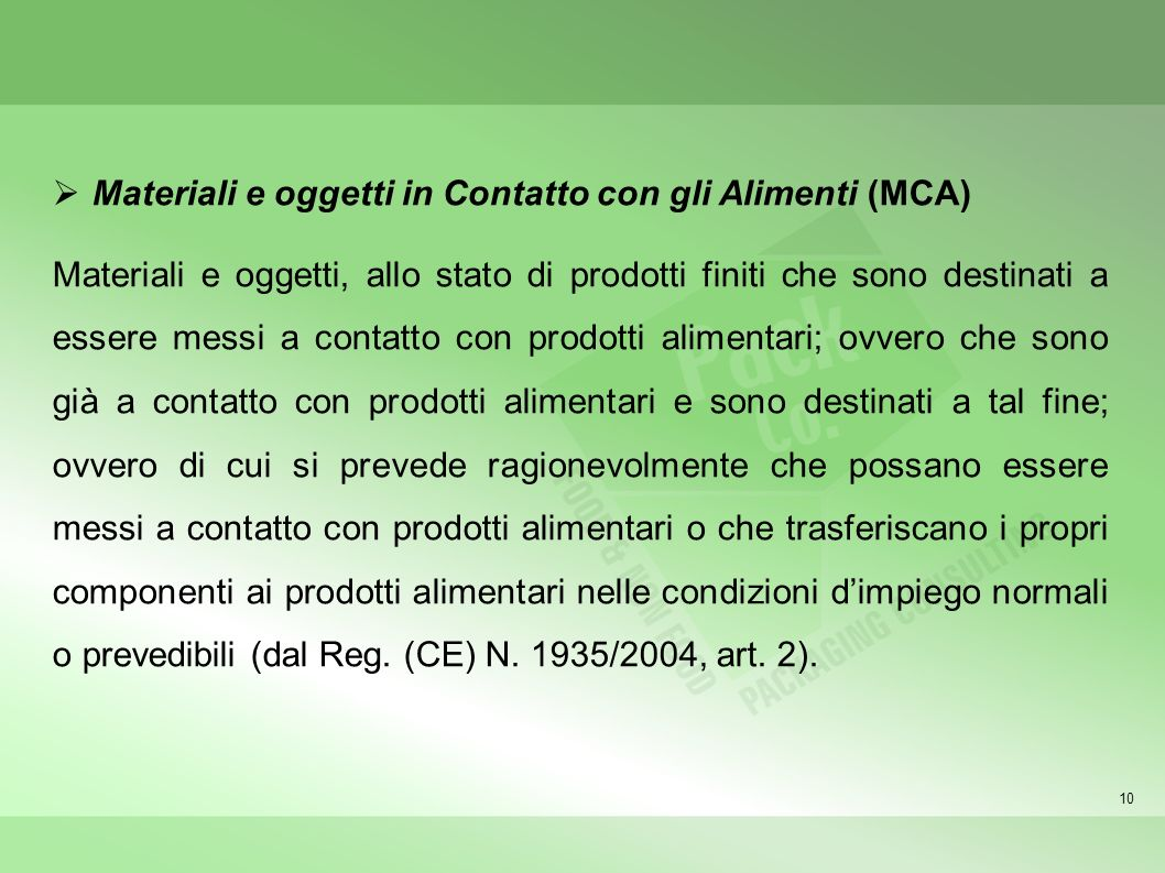 Materiali e oggetti in Contatto con gli Alimenti (MCA)