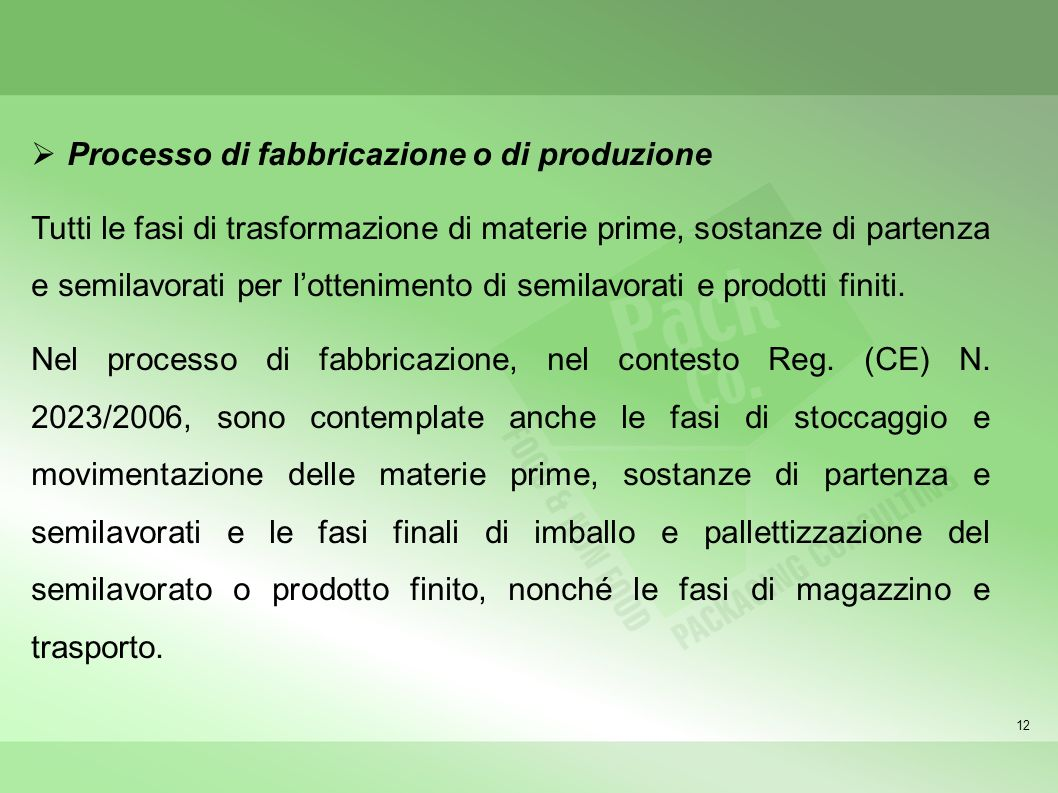 Processo di fabbricazione o di produzione