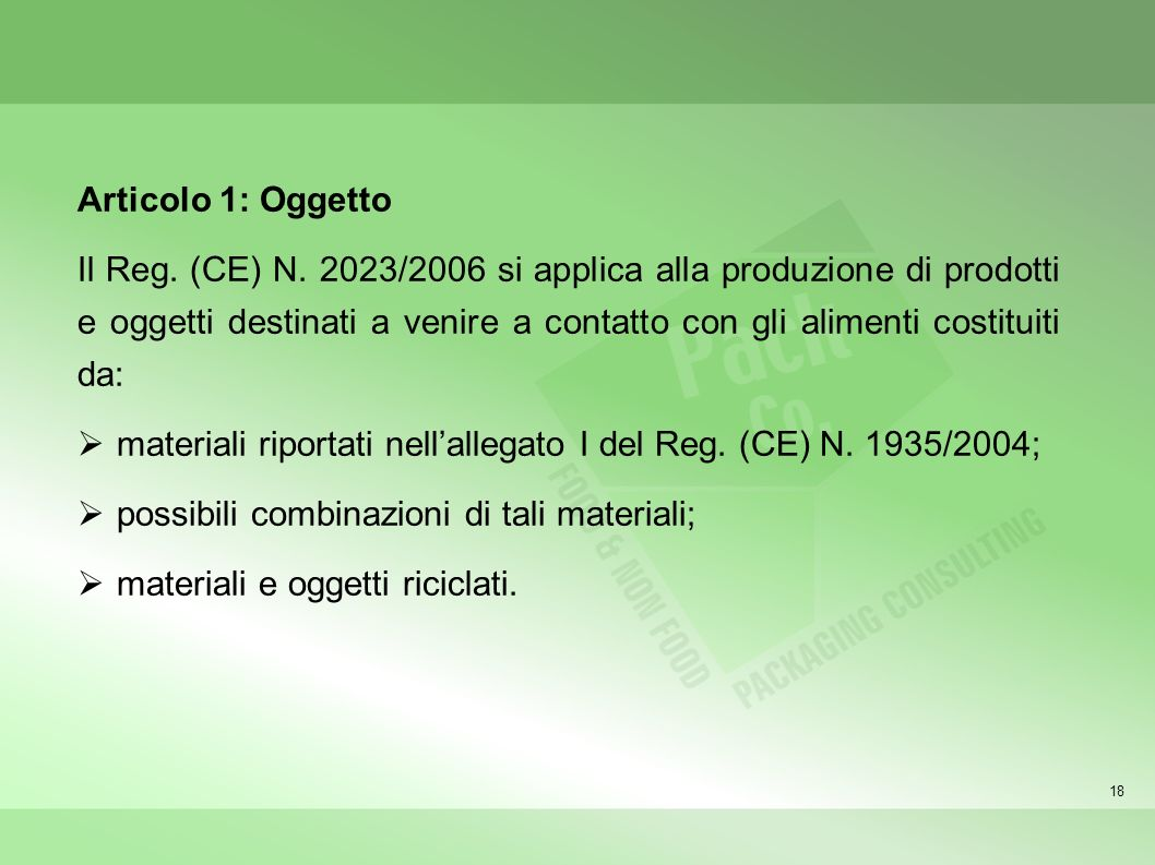 materiali riportati nell'allegato I del Reg. (CE) N. 1935/2004;