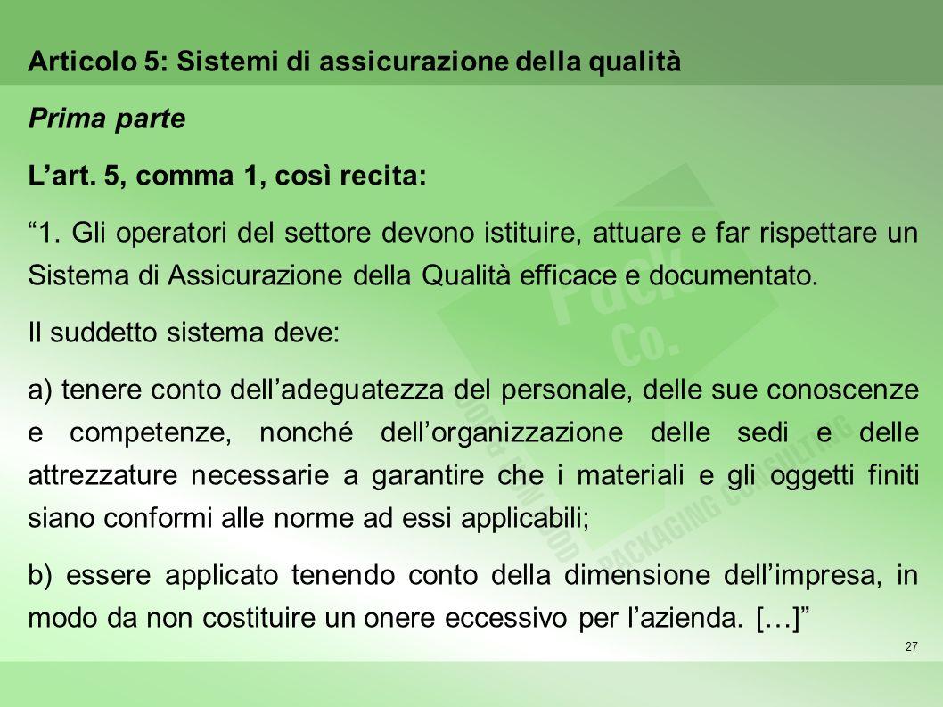 Articolo 5: Sistemi di assicurazione della qualità Prima parte