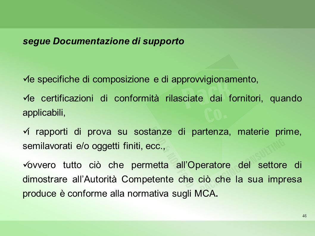 segue Documentazione di supporto
