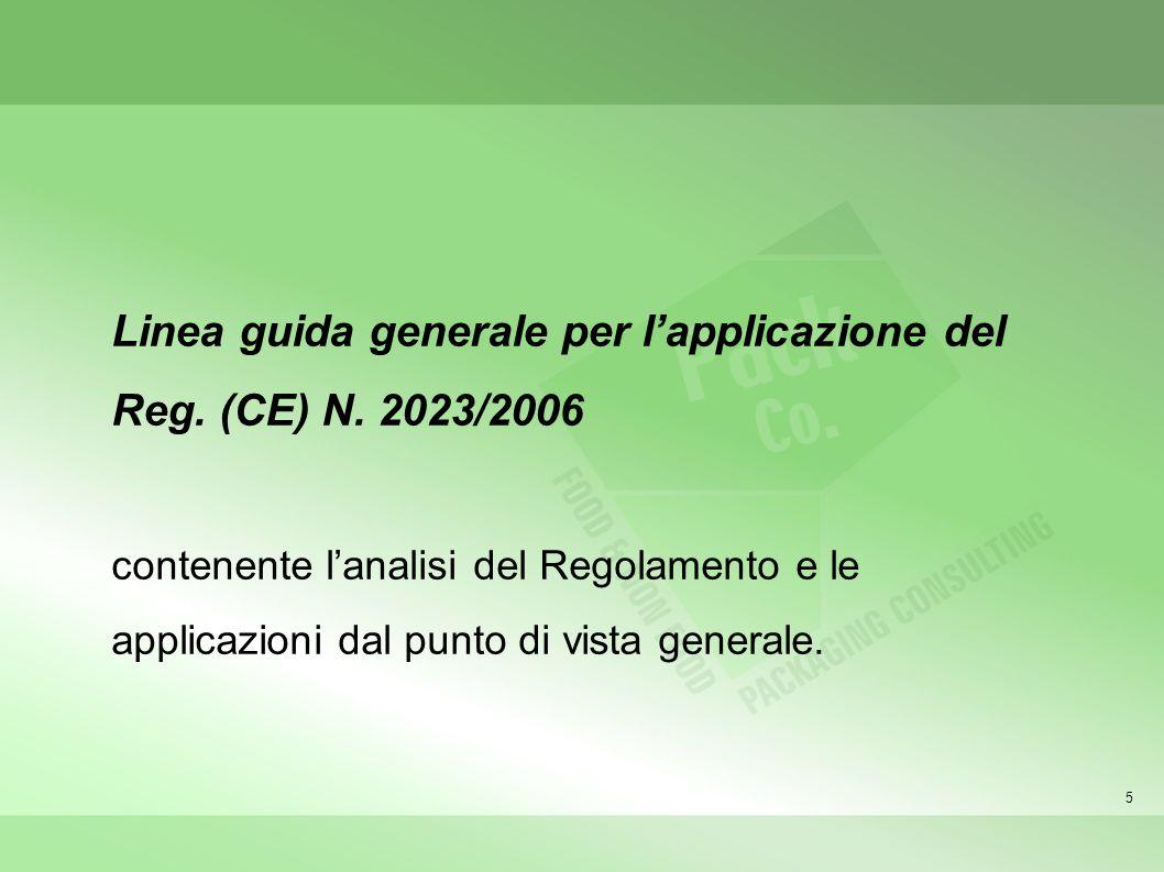 Linea guida generale per l'applicazione del Reg. (CE) N. 2023/2006