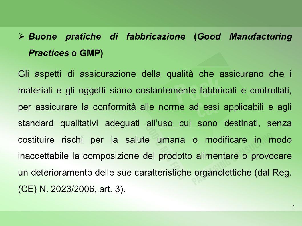 Buone pratiche di fabbricazione (Good Manufacturing Practices o GMP)