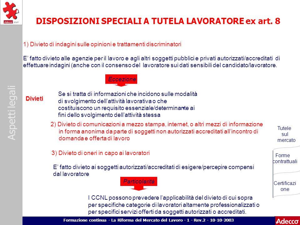 DISPOSIZIONI SPECIALI A TUTELA LAVORATORE ex art. 8