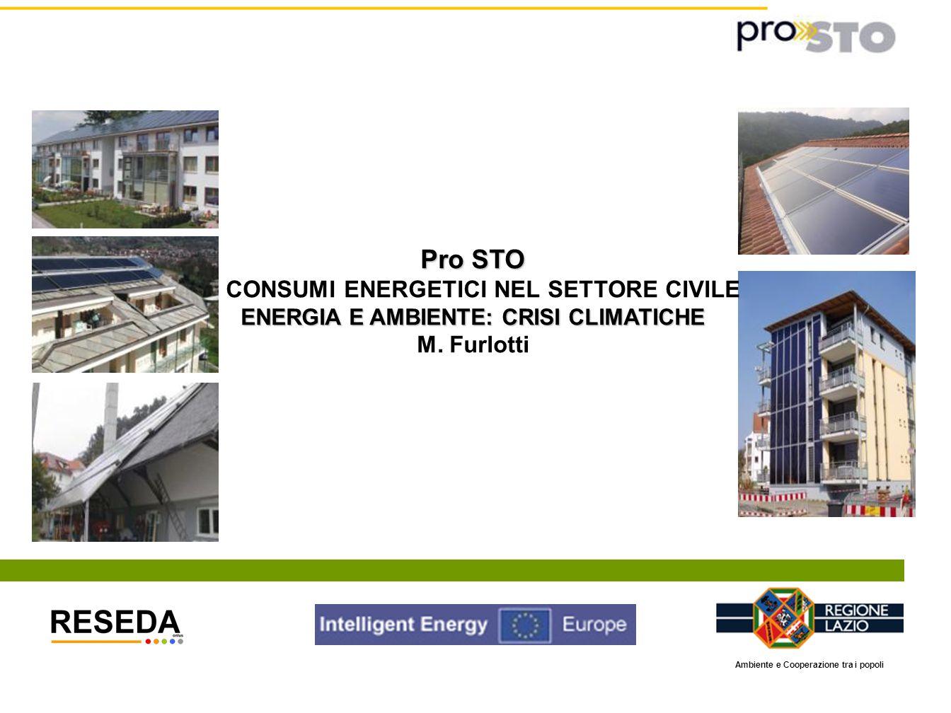 Pro STO CONSUMI ENERGETICI NEL SETTORE CIVILE M. Furlotti