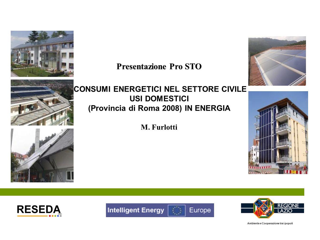 CONSUMI ENERGETICI NEL SETTORE CIVILE