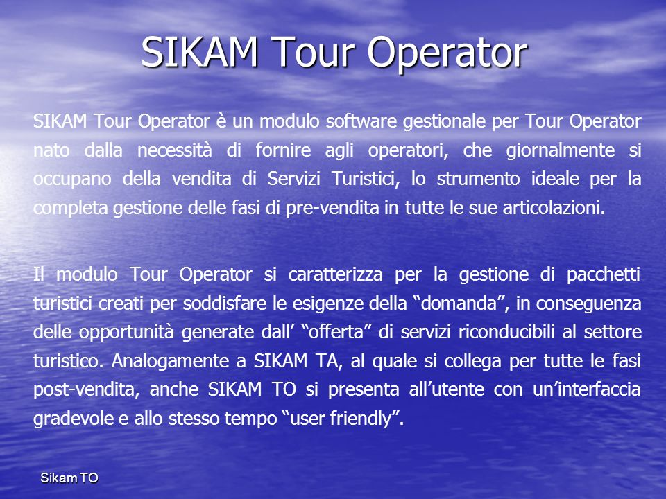 Sikam T SIKAM Tour Operator.