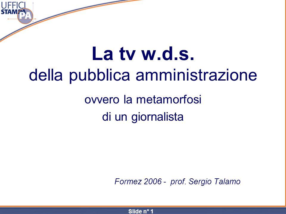 La tv w.d.s. della pubblica amministrazione