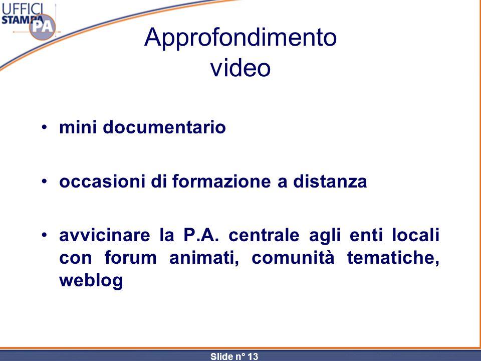 Approfondimento video