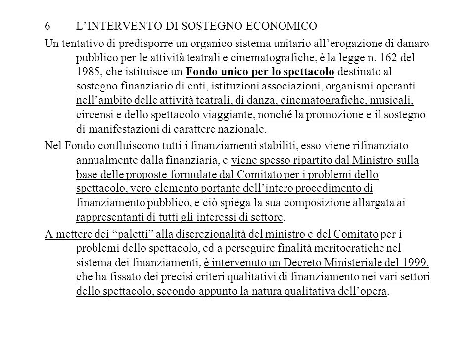 L'INTERVENTO DI SOSTEGNO ECONOMICO