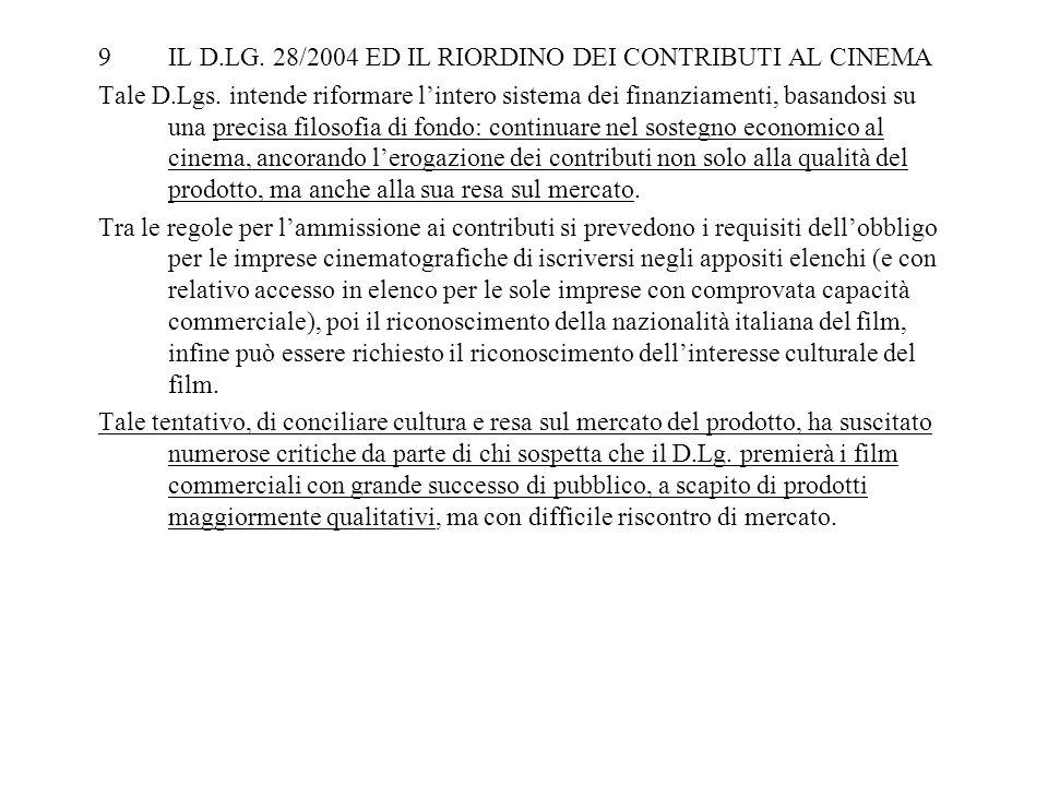 IL D.LG. 28/2004 ED IL RIORDINO DEI CONTRIBUTI AL CINEMA