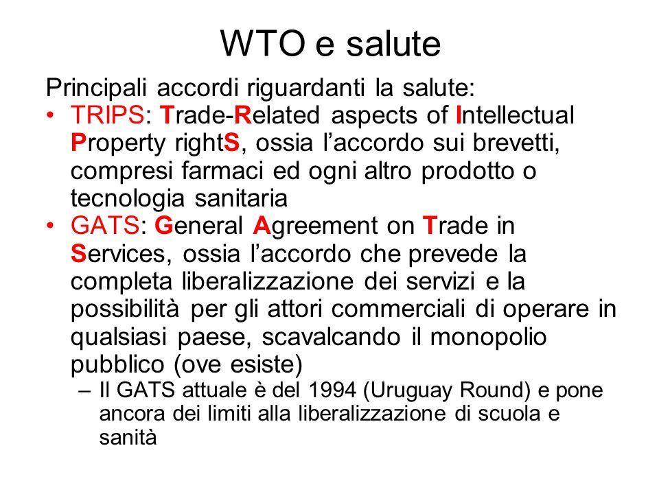 WTO e salute Principali accordi riguardanti la salute: