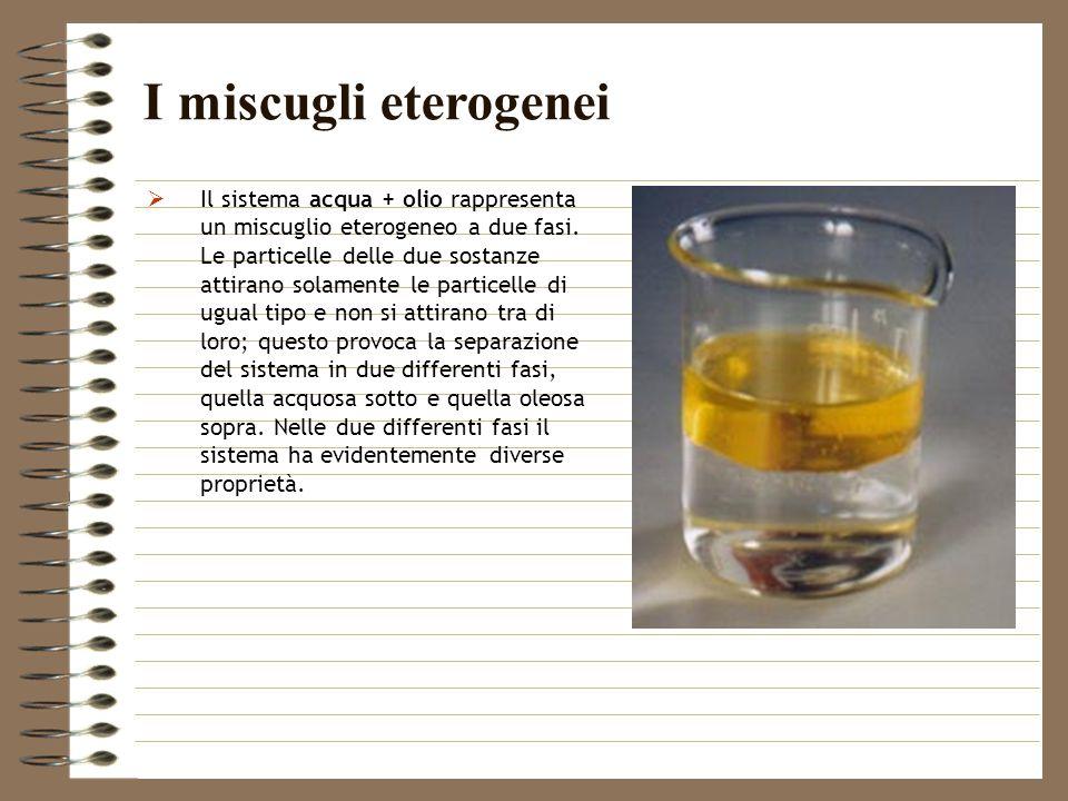 I miscugli eterogenei