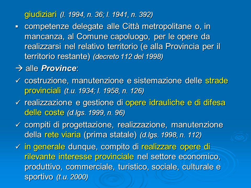 giudiziari (l. 1994, n. 36; l. 1941, n. 392)
