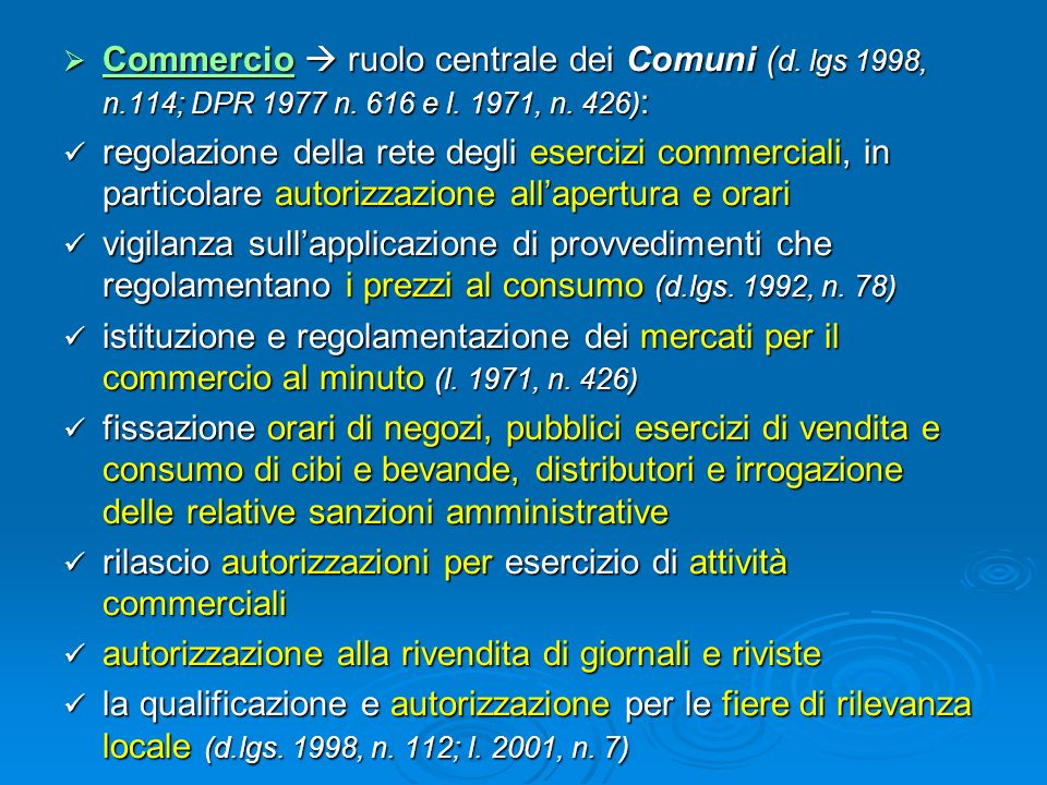 Commercio  ruolo centrale dei Comuni (d. lgs 1998, n. 114; DPR 1977 n