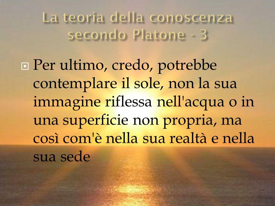 La teoria della conoscenza secondo Platone - 3