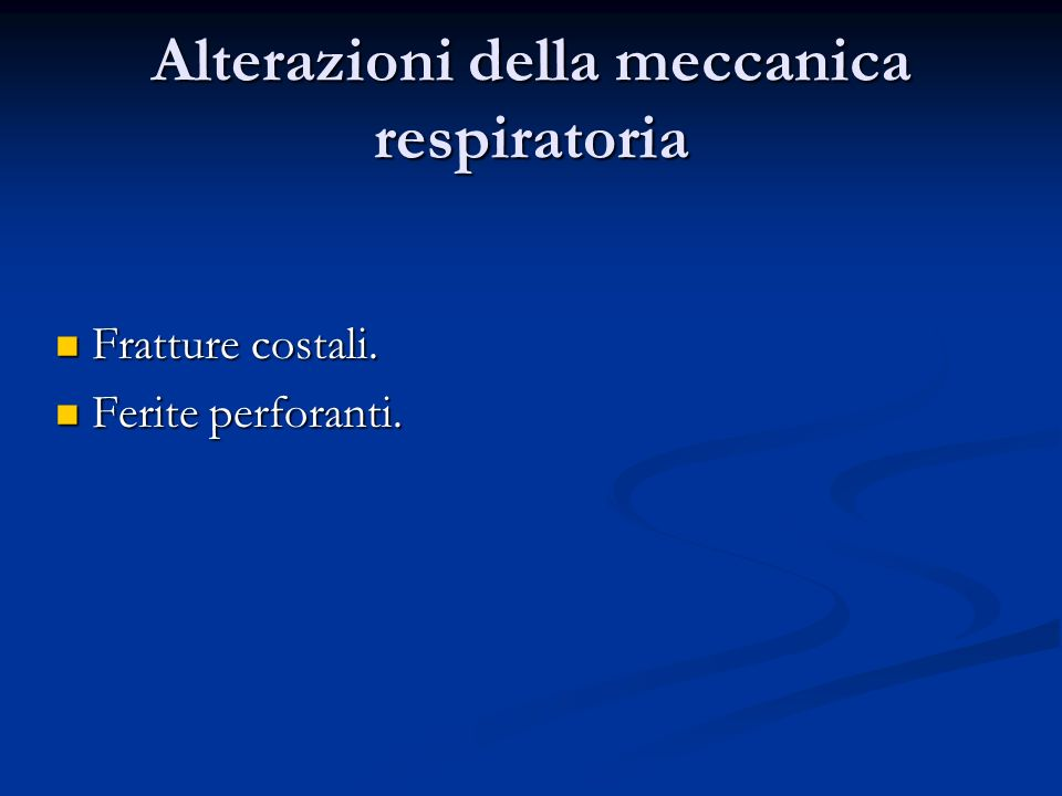 Alterazioni della meccanica respiratoria
