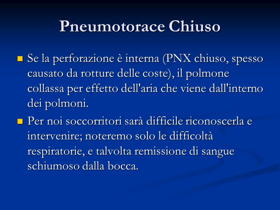 Pneumotorace Chiuso