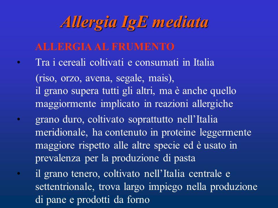 Allergia IgE mediata ALLERGIA AL FRUMENTO