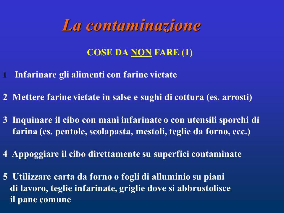 La contaminazione COSE DA NON FARE (1)