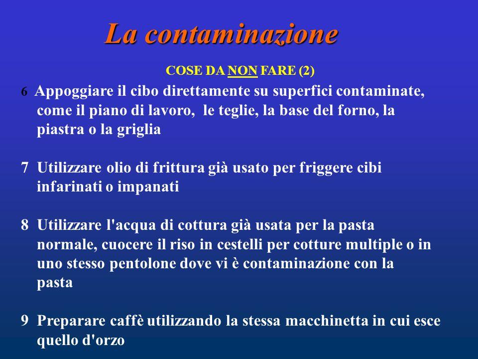 La contaminazione COSE DA NON FARE (2)