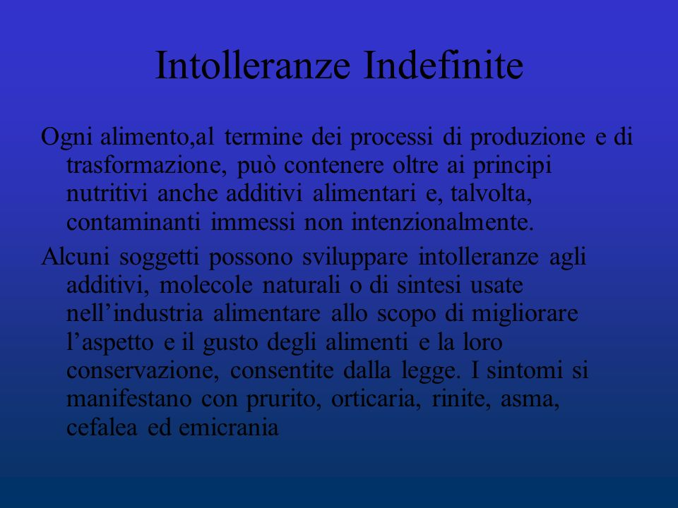 Intolleranze Indefinite