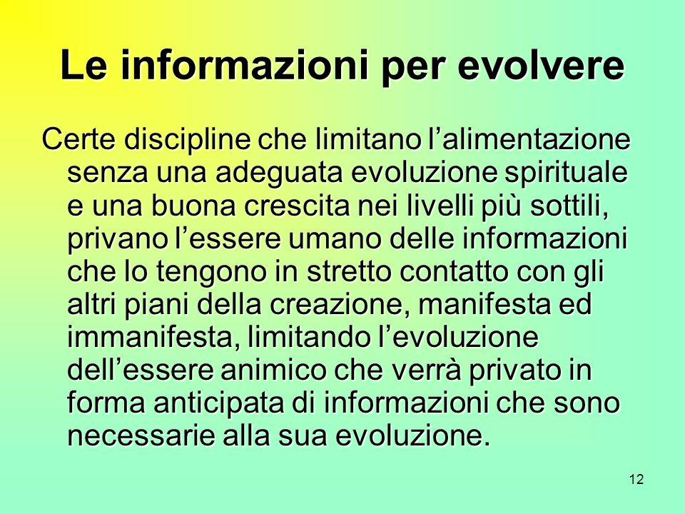 Le informazioni per evolvere