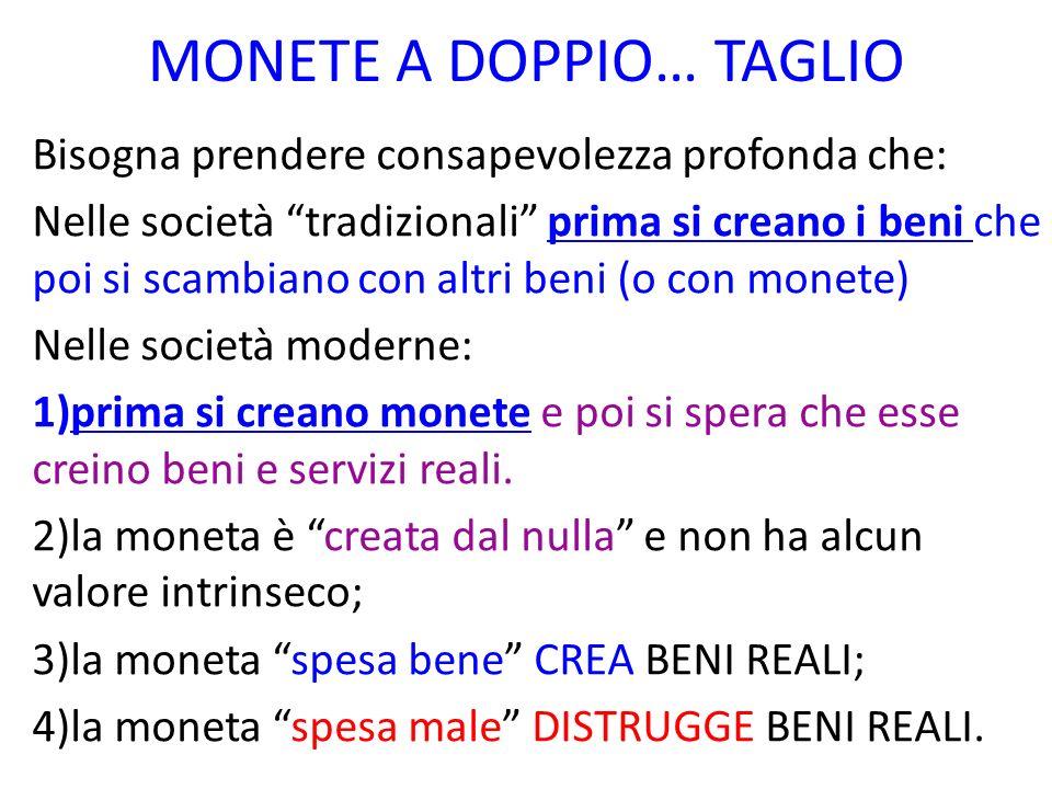MONETE A DOPPIO… TAGLIO