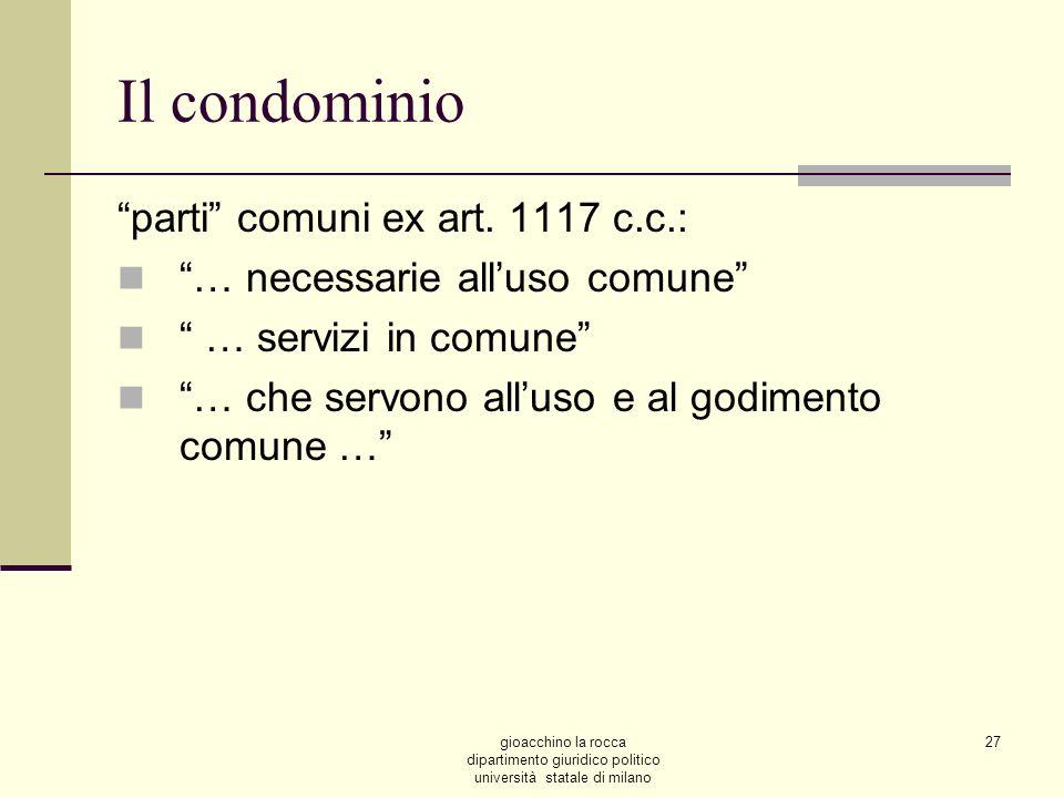 Il condominio parti comuni ex art. 1117 c.c.: