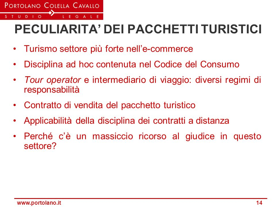 PECULIARITA' DEI PACCHETTI TURISTICI