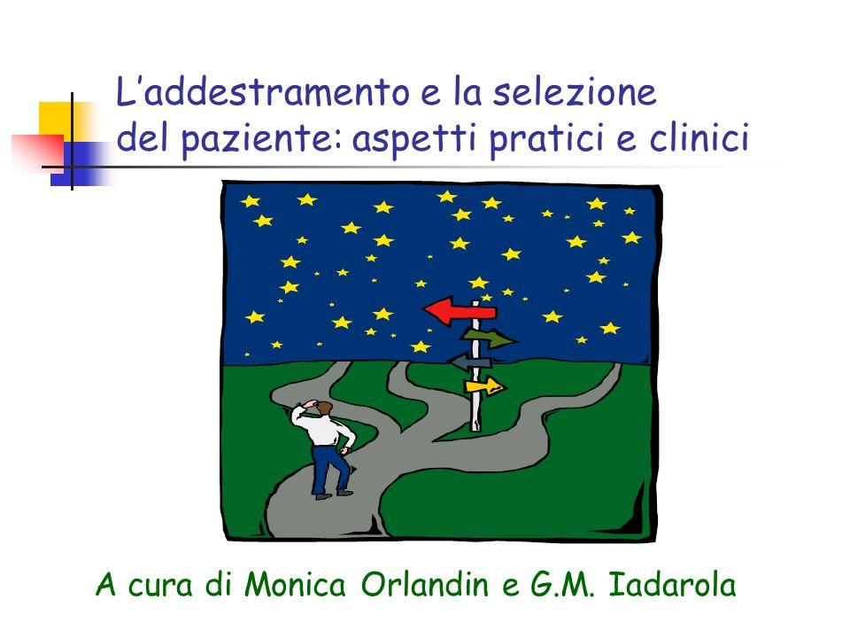 L'addestramento e la selezione del paziente: aspetti pratici e clinici