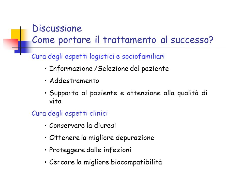 Discussione Come portare il trattamento al successo