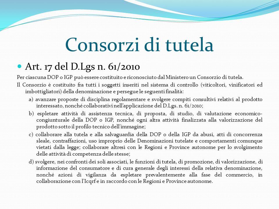 Consorzi di tutela Art. 17 del D.Lgs n. 61/2010