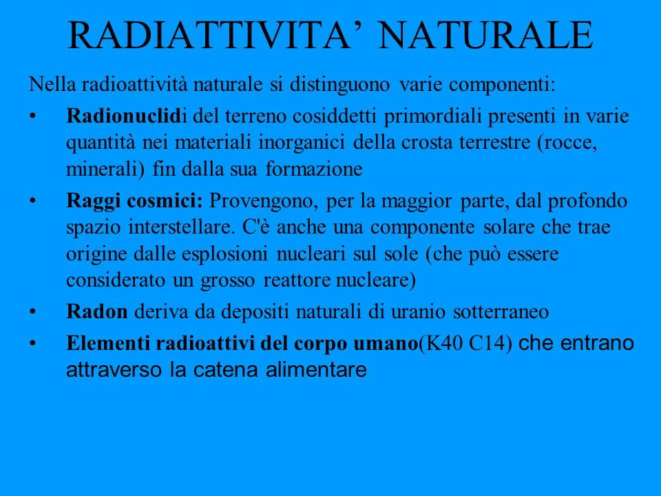 RADIATTIVITA' NATURALE