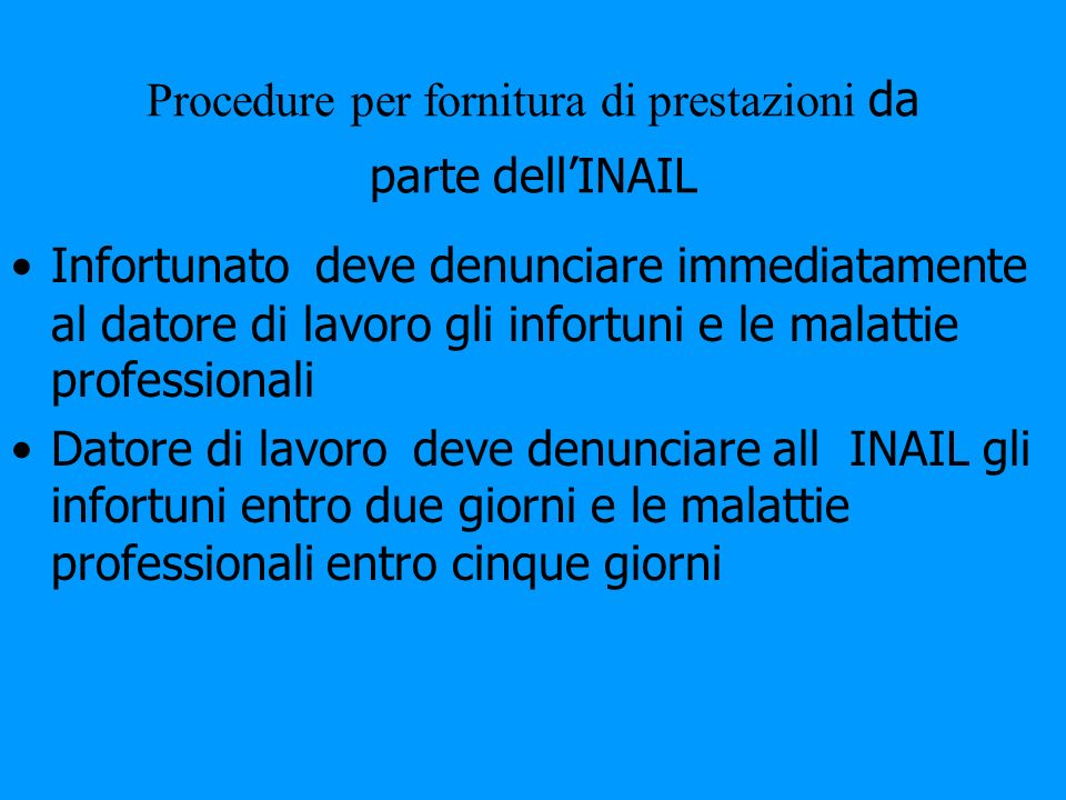 Procedure per fornitura di prestazioni da parte dell'INAIL