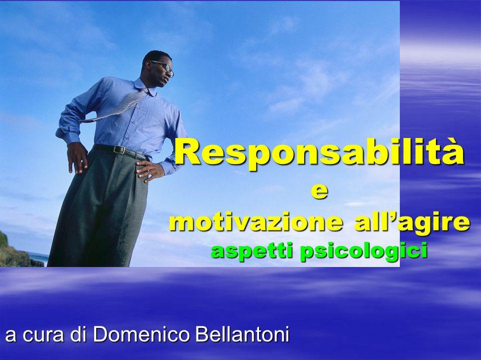 Responsabilità e motivazione all'agire aspetti psicologici