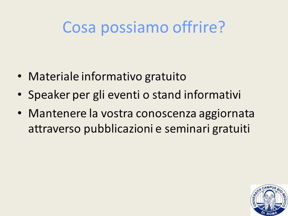Cosa possiamo offrire Materiale informativo gratuito