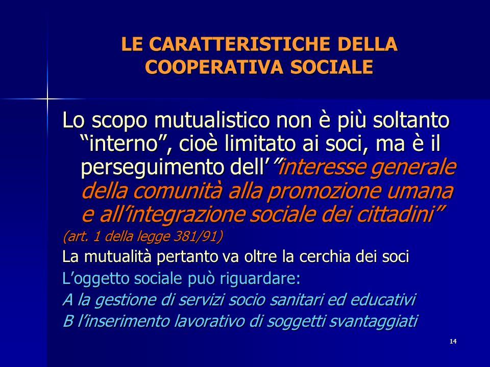 LE CARATTERISTICHE DELLA COOPERATIVA SOCIALE