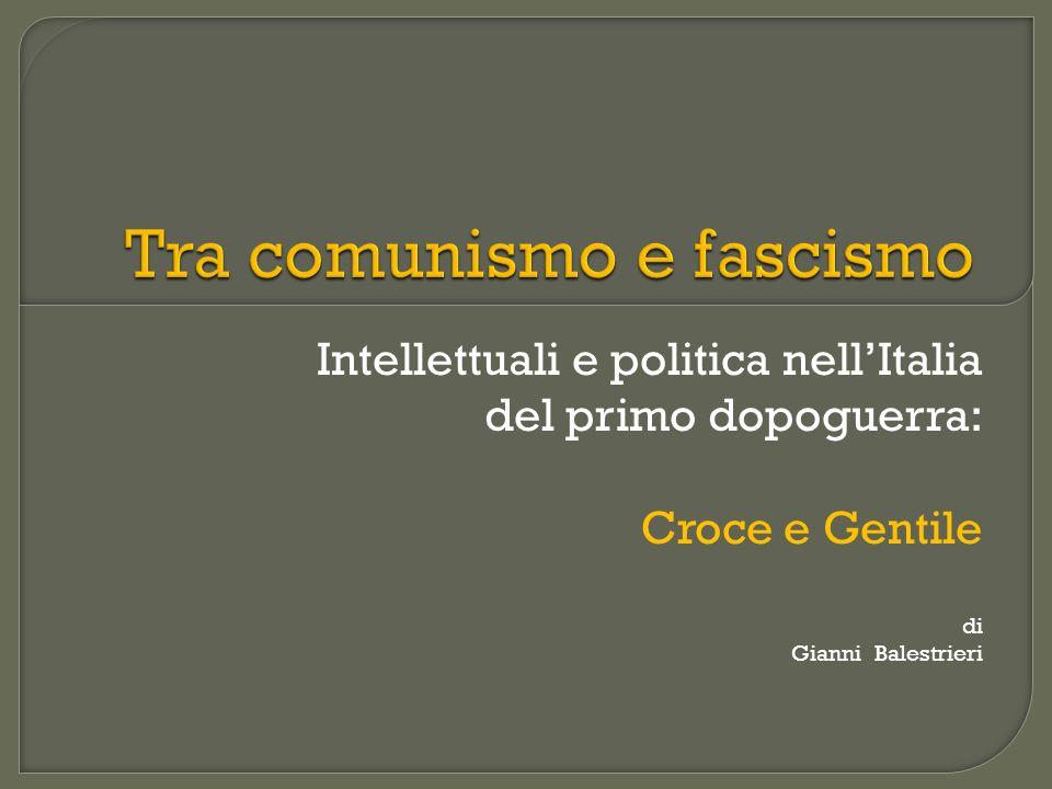 Tra comunismo e fascismo