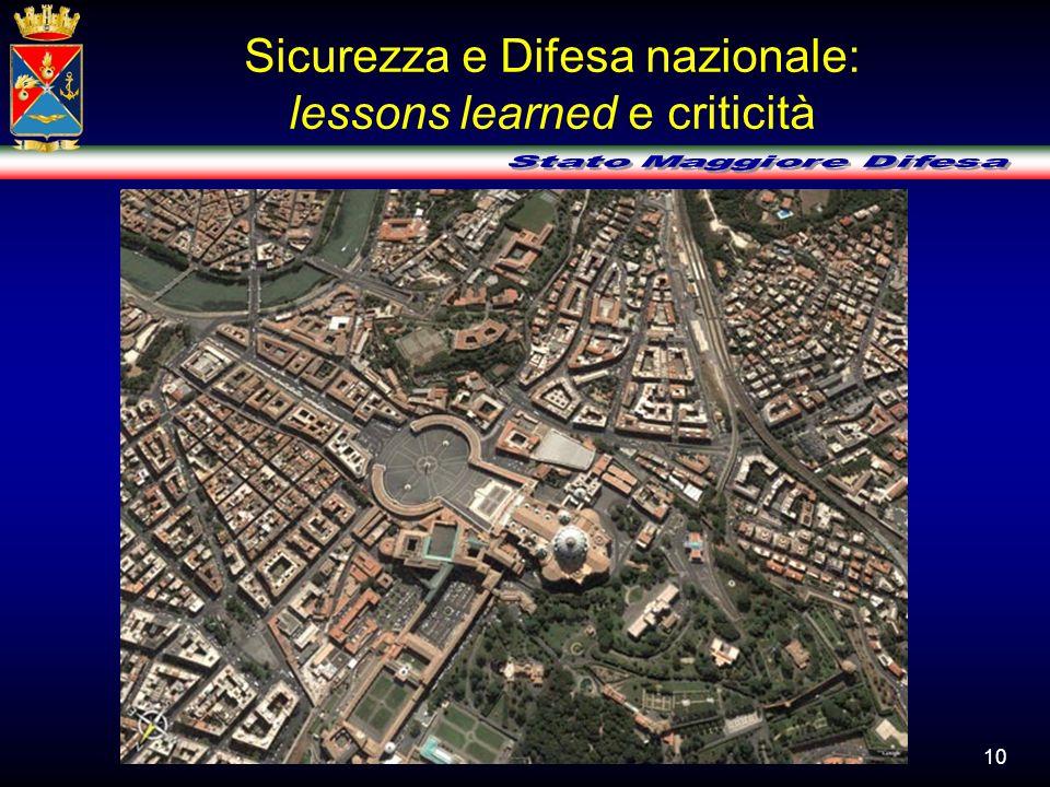 Sicurezza e Difesa nazionale: lessons learned e criticità
