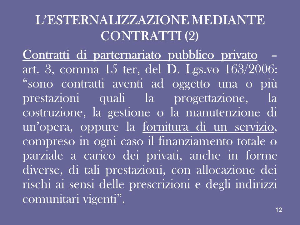 L'ESTERNALIZZAZIONE MEDIANTE CONTRATTI (2)