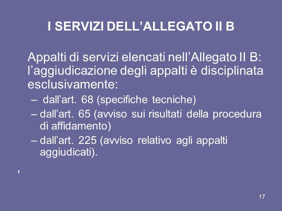 I SERVIZI DELL'ALLEGATO II B