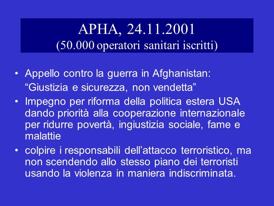 APHA, 24.11.2001 (50.000 operatori sanitari iscritti)