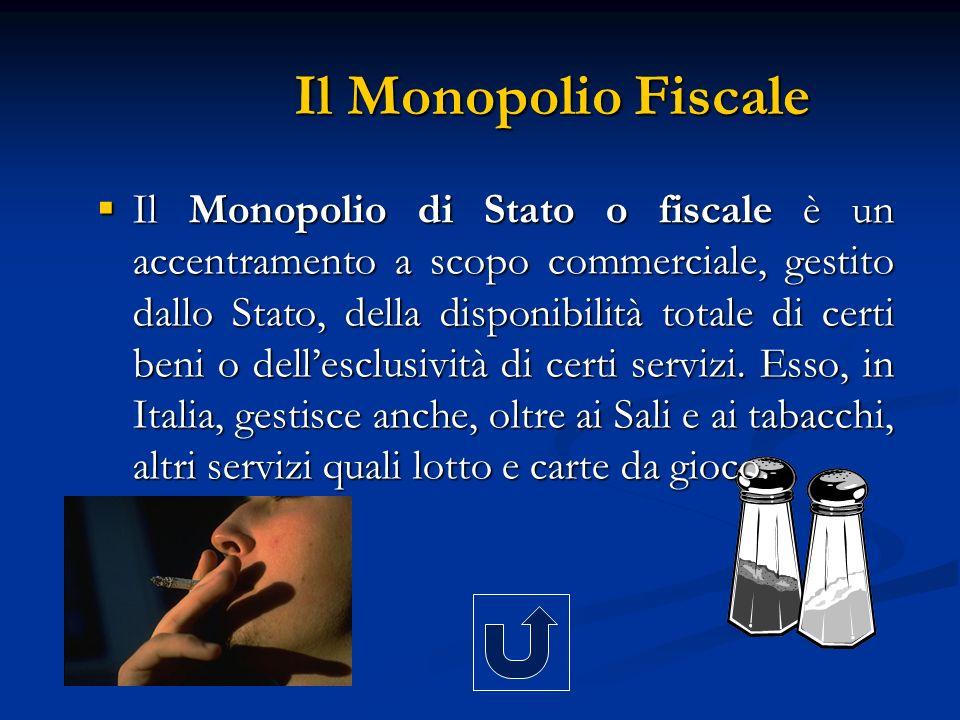 Il Monopolio Fiscale