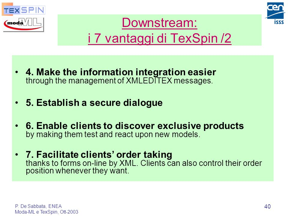 Downstream: i 7 vantaggi di TexSpin /2