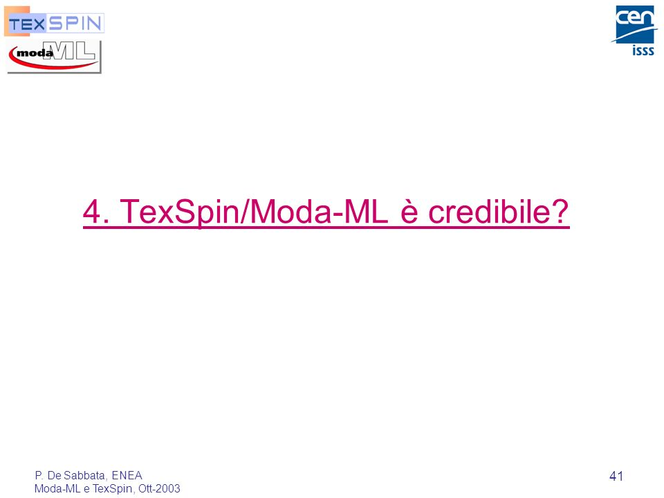 4. TexSpin/Moda-ML è credibile