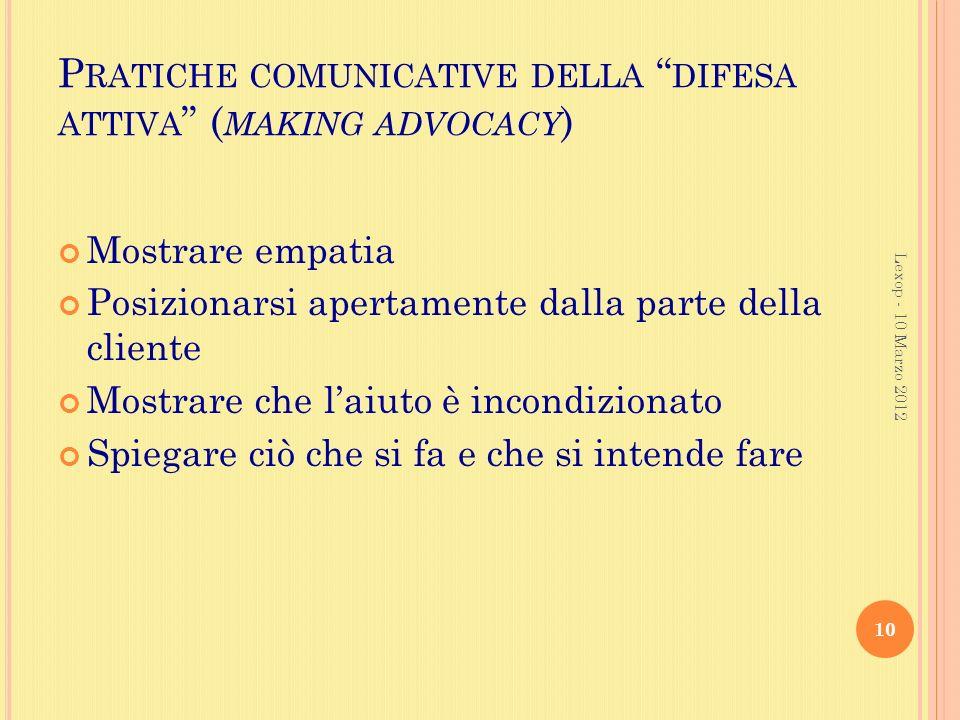 Pratiche comunicative della difesa attiva (making advocacy)