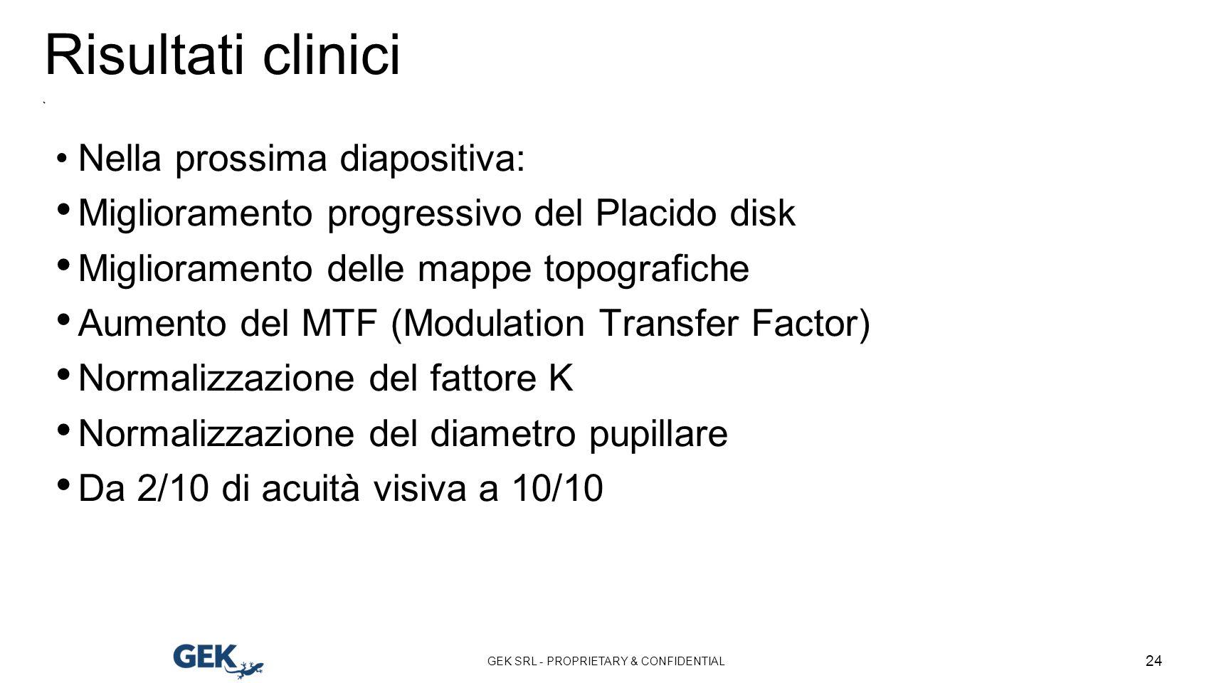 Risultati clinici Nella prossima diapositiva: