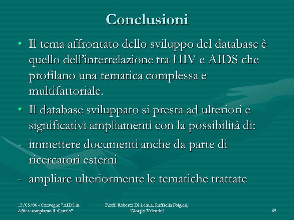 Proff. Roberto Di Lernia, Raffaella Folgieri, Giorgio Valentini