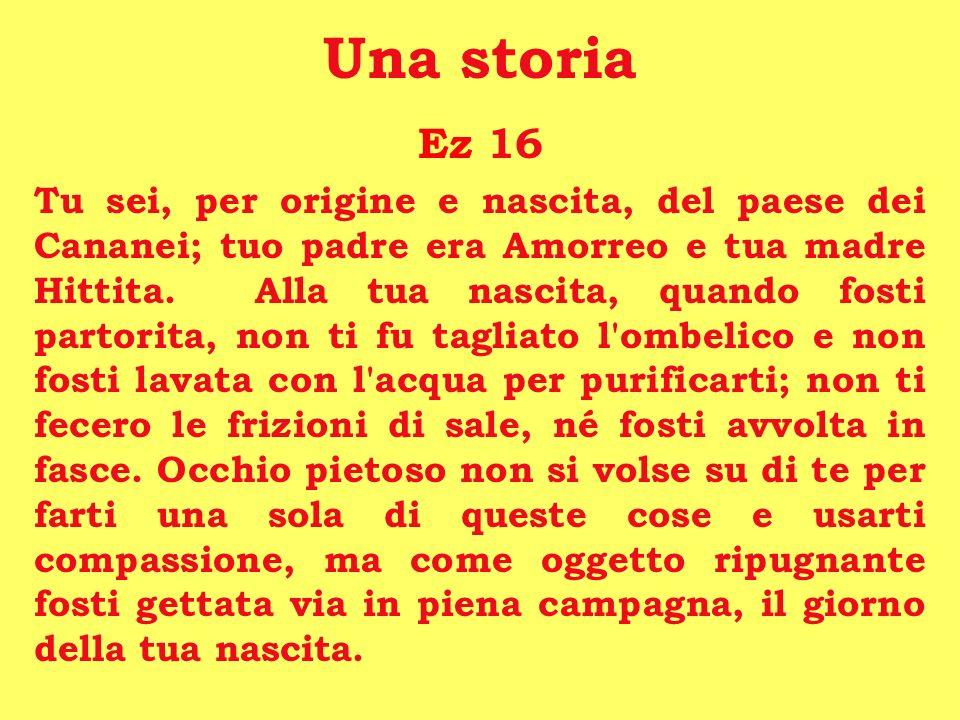 Una storia Ez 16.